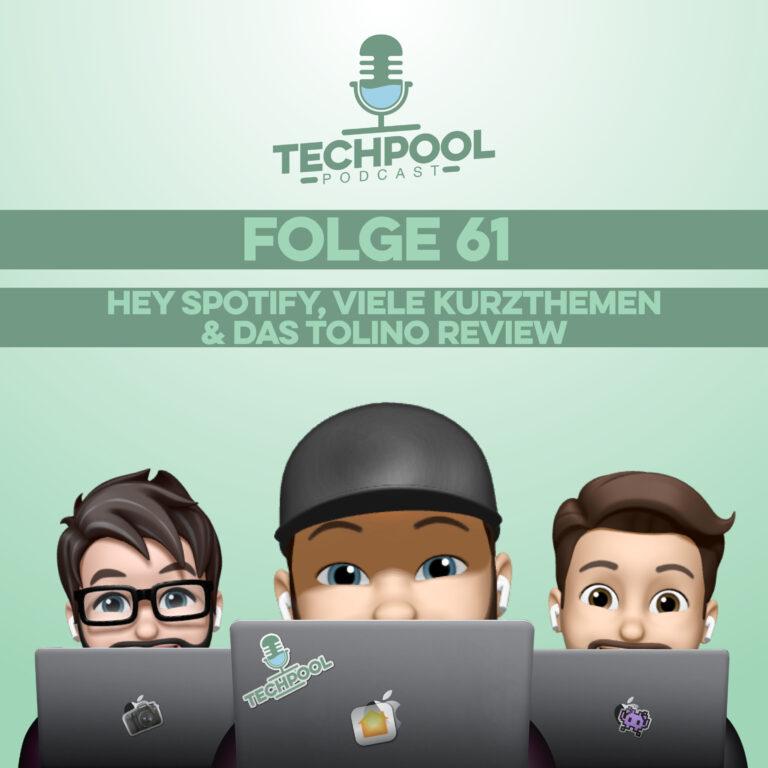 061 – Hey Spotify, Viele Kurzthemen & Das Tolino Review