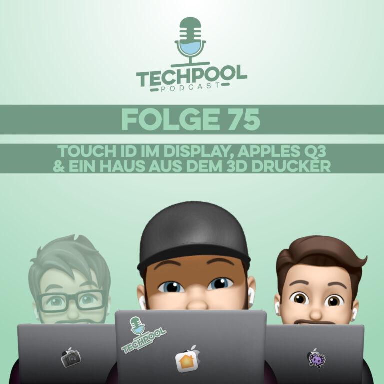 075 – Touch ID im Display, Apples Q3 & Ein Haus aus dem 3D Drucker